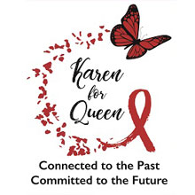 Karen for Queen - Connected to the Past, Committed to the Future